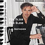 Ludwig Van Beethoven For Elise , Für Elise , Bagatelle , A-Minor , A Moll , Woo 59 (Feat. Roger Roman) - Single