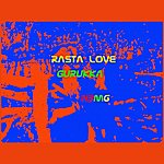 Gurukka Rasta Love - Single