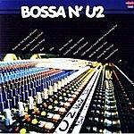 The Love Generation Bossa'n U2