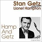 Lionel Hampton Hamp And Getz (Original Album)