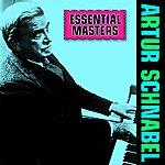Artur Schnabel Essential Masters