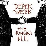 Derek Webb The Ringing Bell
