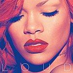 Rihanna Loud (Edited)