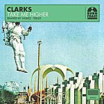 The Clarks Take Me Higher