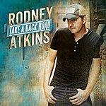 Rodney Atkins Take A Back Road