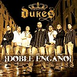 The Dukes Doble Engano