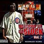 Napalm Welcome 2d A Block, Vol. 2