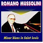Romano Mussolini Minor Blues In Saint Louis