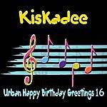 Kiskadee Urban Happy Birthday Greetings 16
