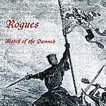 The Rogues March Of The Damned
