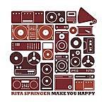 Rita Springer Make You Happy