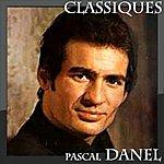 Pascal Danel Pascal Danel - Classiques