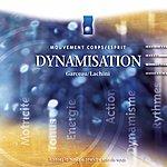 André Garceau Musique D'immersion : Dynamisation (Mouvement Corps/Esprit)