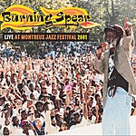 Burning Spear Live At Montreux Jazz Festival 2001