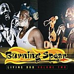 Burning Spear Living Dub Volume Two