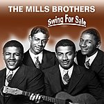 The Mills Brothers Swing For Sale