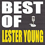 Lester Young Best Of Lester Young