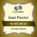 Janet Paschal The First, The Last (Studio Track)