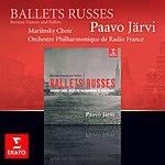 Orchestre Philharmonique De Radio France Ballets Russes