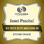 Janet Paschal His Truth Keeps Marching On (Studio Track)