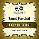 Janet Paschal In The Middle Of It All (Studio Track)