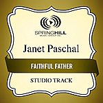 Janet Paschal Faithful Father (Studio Track)