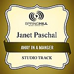 Janet Paschal Away In A Manger (Studio Track)