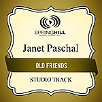 Janet Paschal Old Friends (Studio Track)