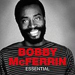 Bobby McFerrin Essential