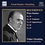 Walter Gieseking Beethoven: Piano Sonatas Nos. 20, 21, 23, 28 And 30