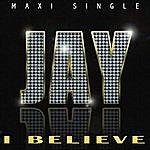 Jay I Believe
