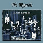 The Mystrals Another Time Blues Redux
