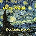 Tom Rasely Holy Night