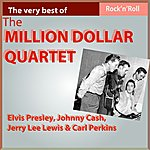 The Million Dollar Quartet The Very Best Of The Million Dollar Quartet (Original And Complete Recording Sessions)