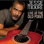 Jesse Moore Live At The Old Point
