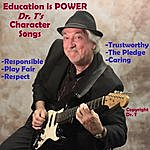 DRT Education Is Power Dr. T's Character Songs