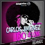 Carlos Jimenez Do 4 Love (Remixer)