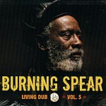 Burning Spear Living Dub Vol.5