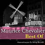 Maurice Chevalier Maurice Chevalier (Best Of)