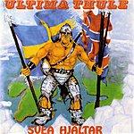 Ultima Thule Svea Hjältar