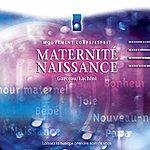 André Garceau Musique D'immersion : Maternité Et Naissance (Mouvement Corps/Esprit)