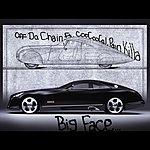 Big Face Off Da Chain (Feat. Coocoocal & Pain Killa)