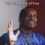 Chuck Roberson I'll Take Care Of You