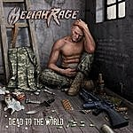 Meliah Rage Dead To The World