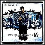 DJ Smallz Southern Smoke 16: Murder 4 Life