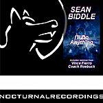 Sean Biddle I'll Do Anything