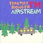 Timothy Monger Airstream