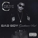 C:Drive Bad Boy, Gentleman Soul