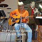 Calvin B. Streets The Piedmont Farewell