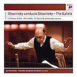 Igor Stravinsky Stravinsky Conducts Stravinsky - The Ballets